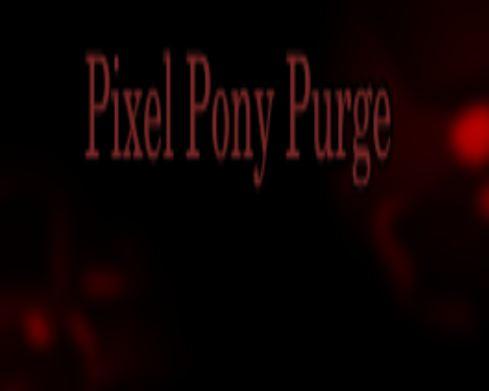 Pixel Pony Purge Game