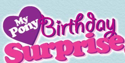 My Pony Birthday Surprise Game