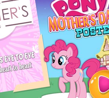 My Little Pony Mother's Day Poster Game